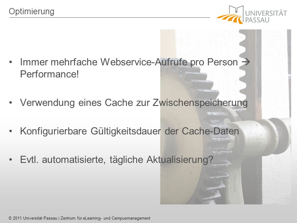 Immer mehrfache Webservice-Aufrufe pro Person  Performance!