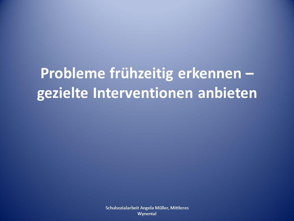 Probleme frühzeitig erkennen – gezielte Interventionen anbieten