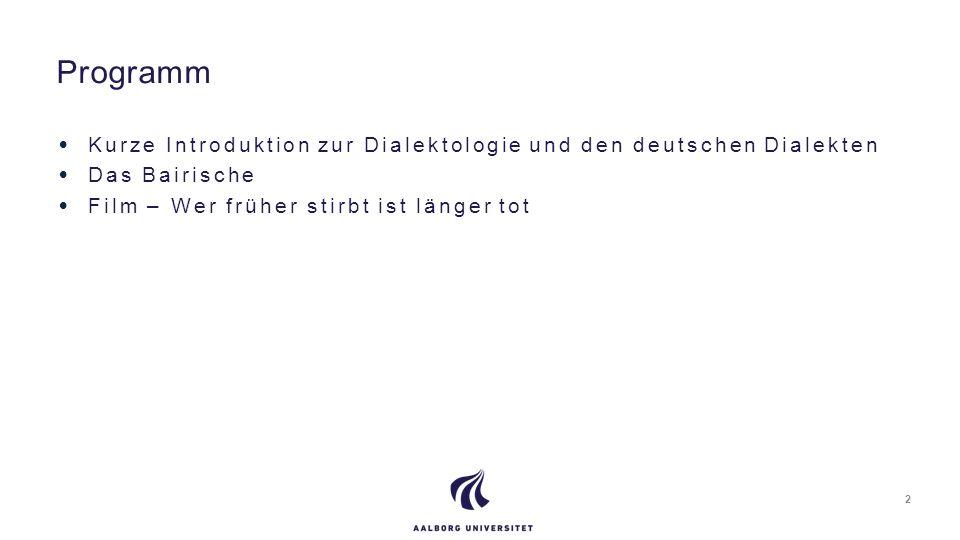 Programm Kurze Introduktion zur Dialektologie und den deutschen Dialekten.