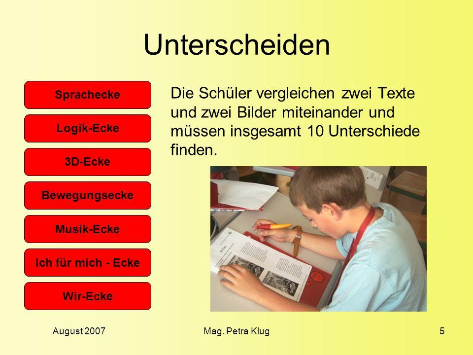 Unterscheiden Die Schüler vergleichen zwei Texte und zwei Bilder miteinander und müssen insgesamt 10 Unterschiede finden.