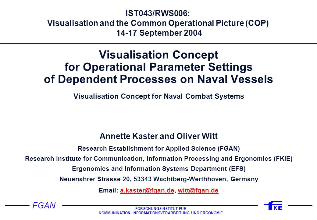 Studie DAKOS 31.03.2017. IST043/RWS006: Visualisation and the Common Operational Picture (COP) 14-17 September 2004.
