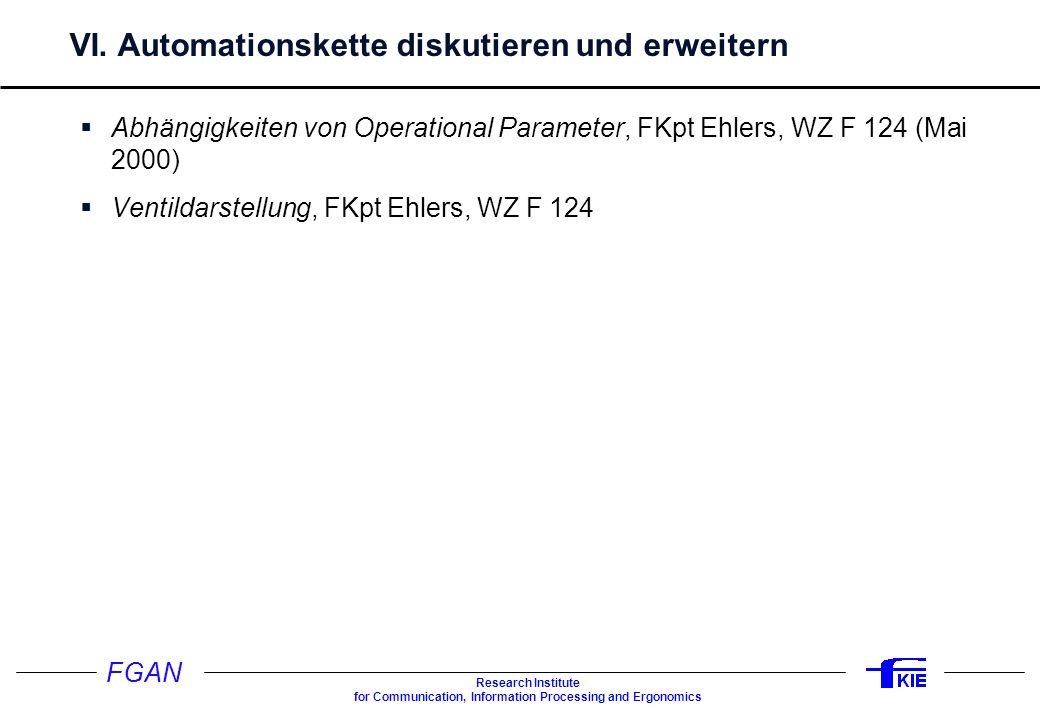 VI. Automationskette diskutieren und erweitern