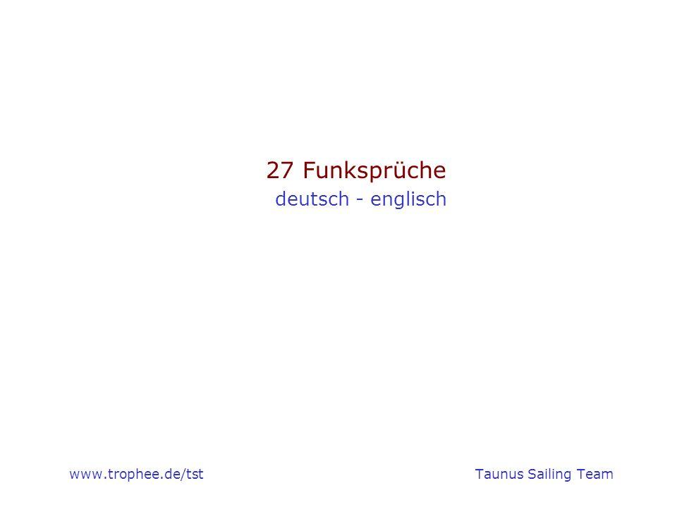 www.trophee.de/tst Taunus Sailing Team