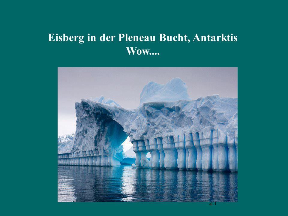 Eisberg in der Pleneau Bucht, Antarktis Wow....