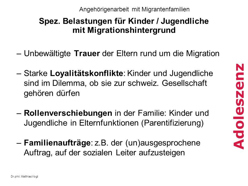 Spez. Belastungen für Kinder / Jugendliche mit Migrationshintergrund