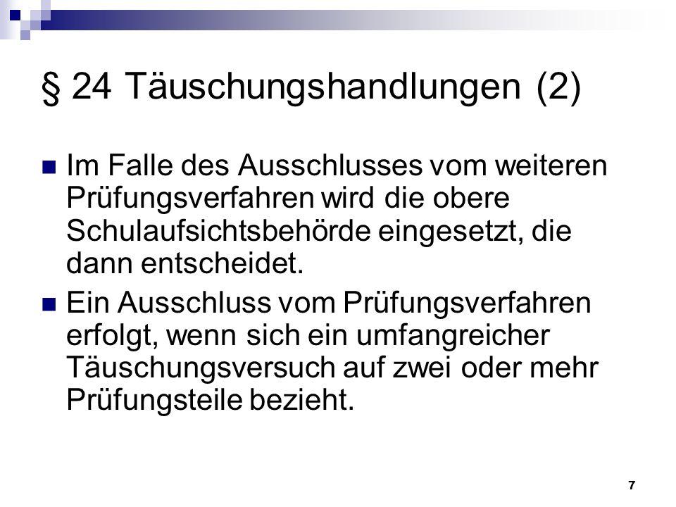 § 24 Täuschungshandlungen (2)