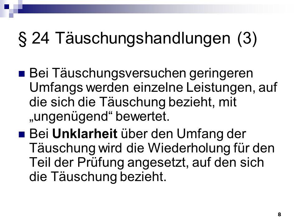 § 24 Täuschungshandlungen (3)