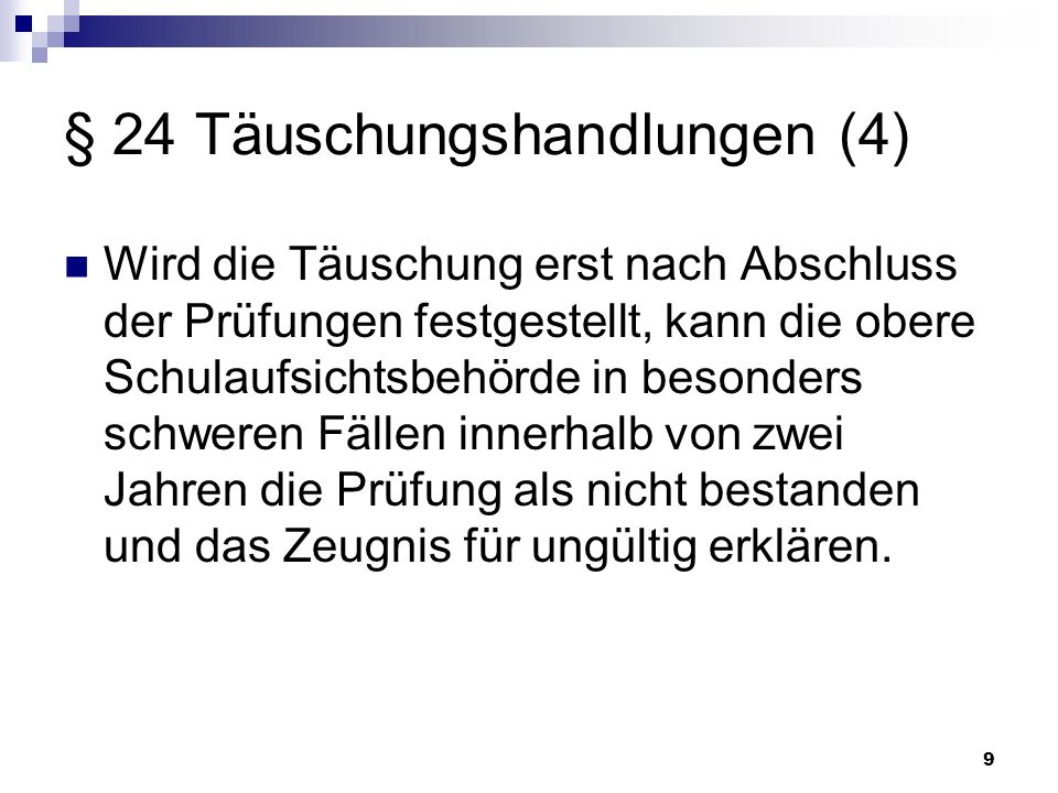 § 24 Täuschungshandlungen (4)