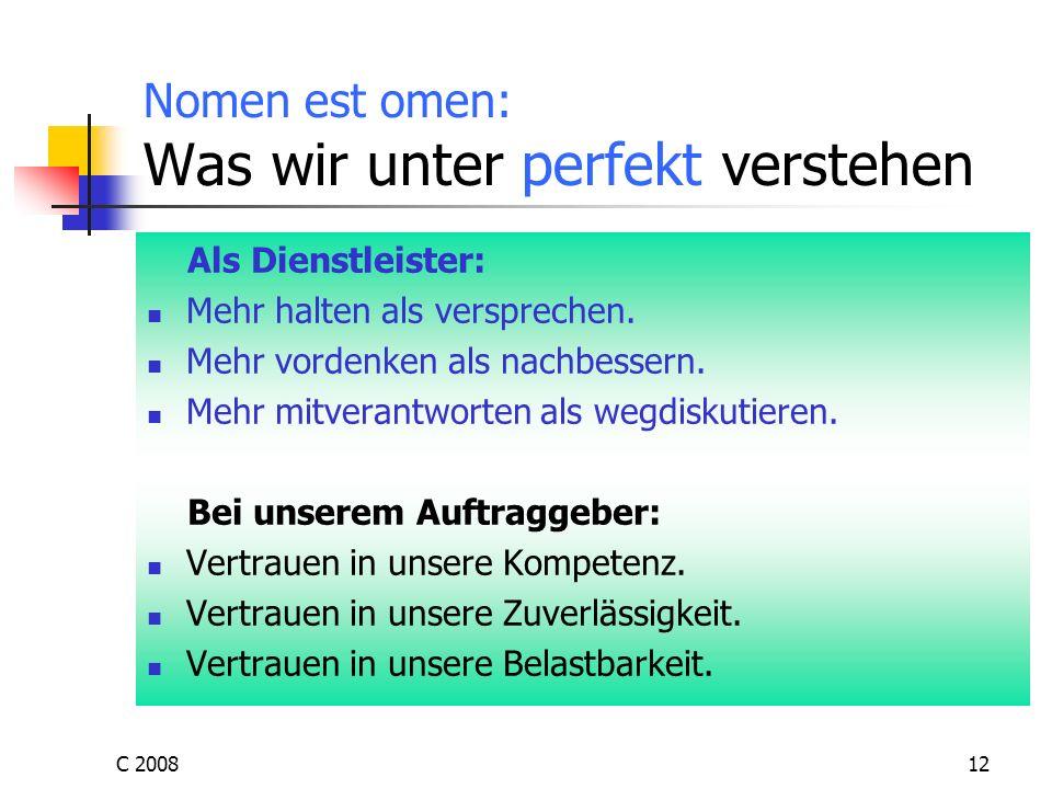 Nomen est omen: Was wir unter perfekt verstehen