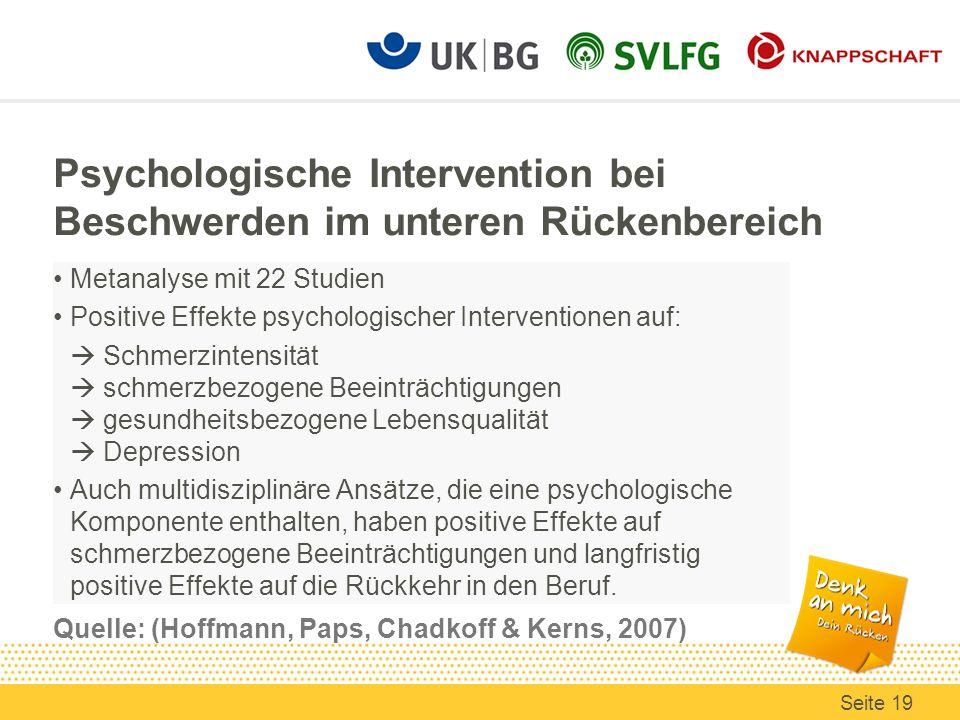 Psychologische Intervention bei Beschwerden im unteren Rückenbereich Quelle: (Hoffmann, Paps, Chadkoff & Kerns, 2007)