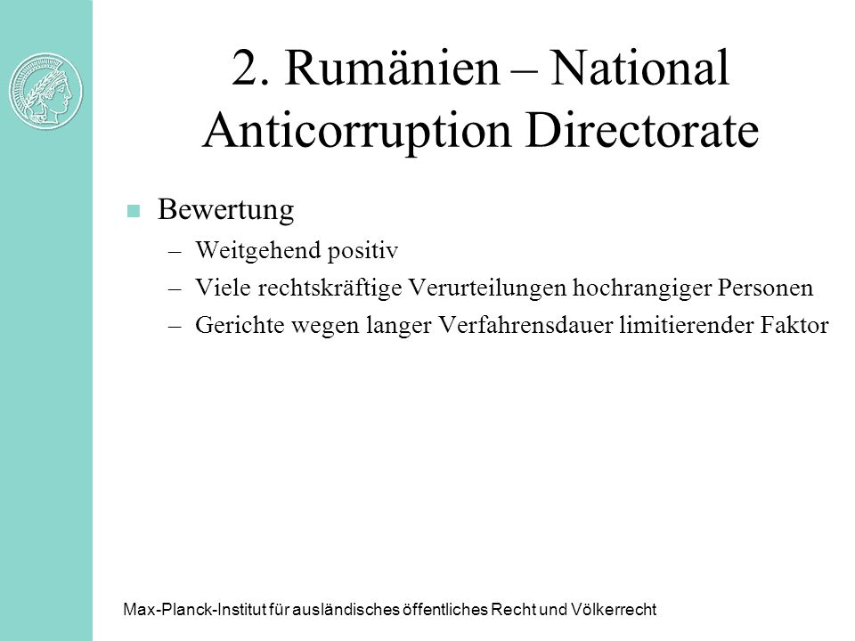 2. Rumänien – National Anticorruption Directorate