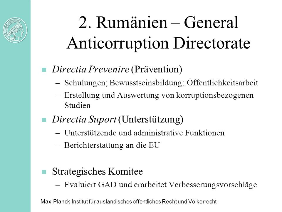 2. Rumänien – General Anticorruption Directorate