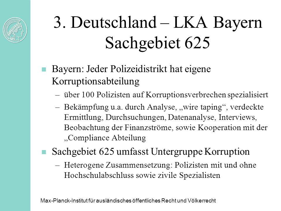 3. Deutschland – LKA Bayern Sachgebiet 625