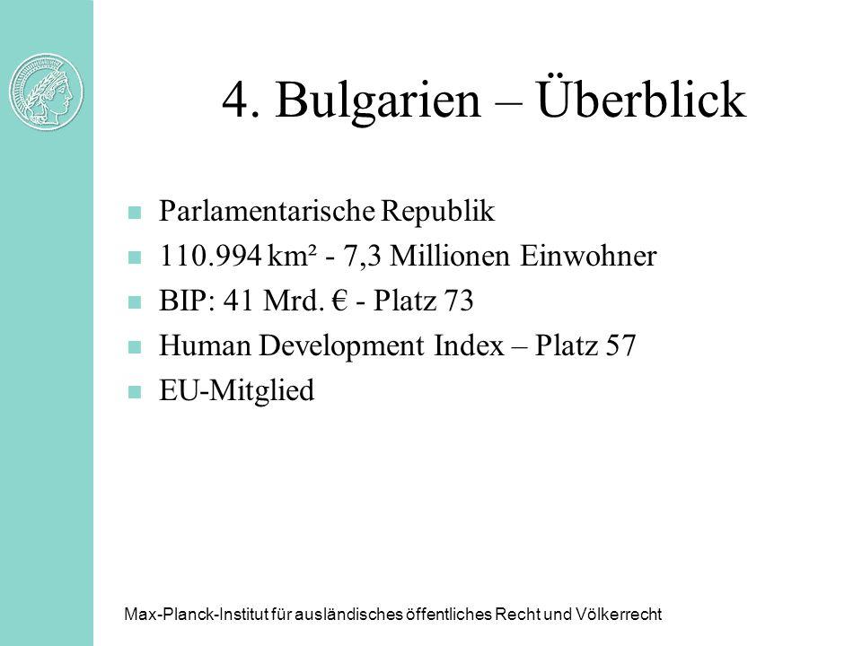 4. Bulgarien – Überblick Parlamentarische Republik