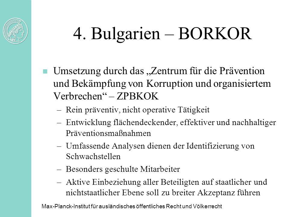 """4. Bulgarien – BORKOR Umsetzung durch das """"Zentrum für die Prävention und Bekämpfung von Korruption und organisiertem Verbrechen – ZPBKOK."""