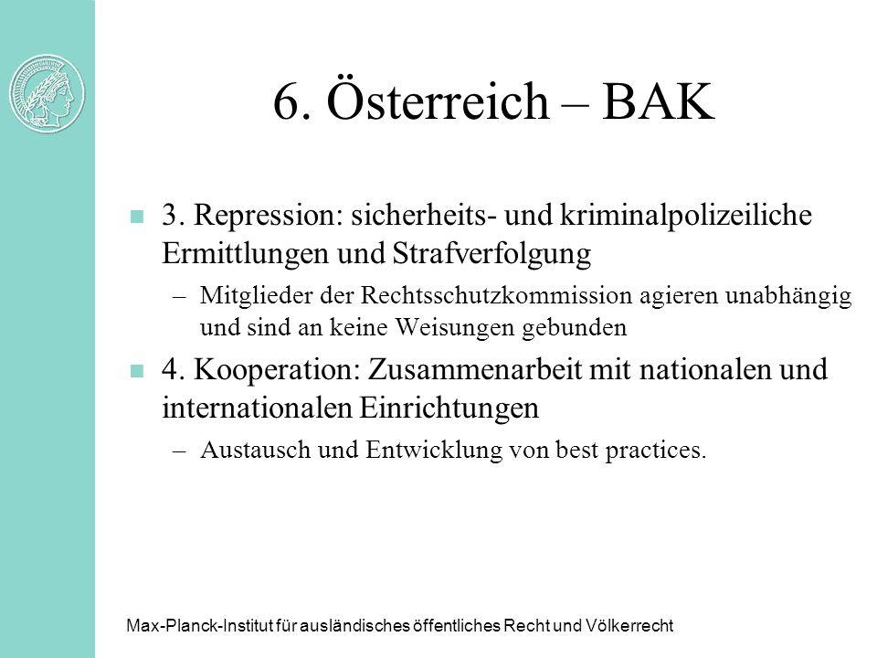 6. Österreich – BAK 3. Repression: sicherheits- und kriminalpolizeiliche Ermittlungen und Strafverfolgung.