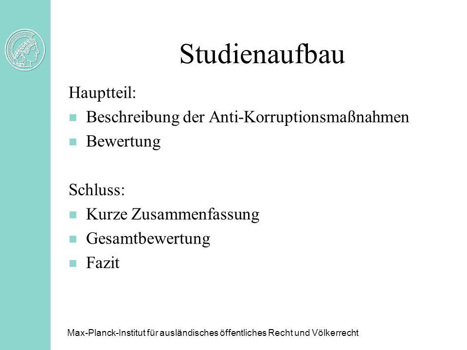 Studienaufbau Hauptteil: Beschreibung der Anti-Korruptionsmaßnahmen