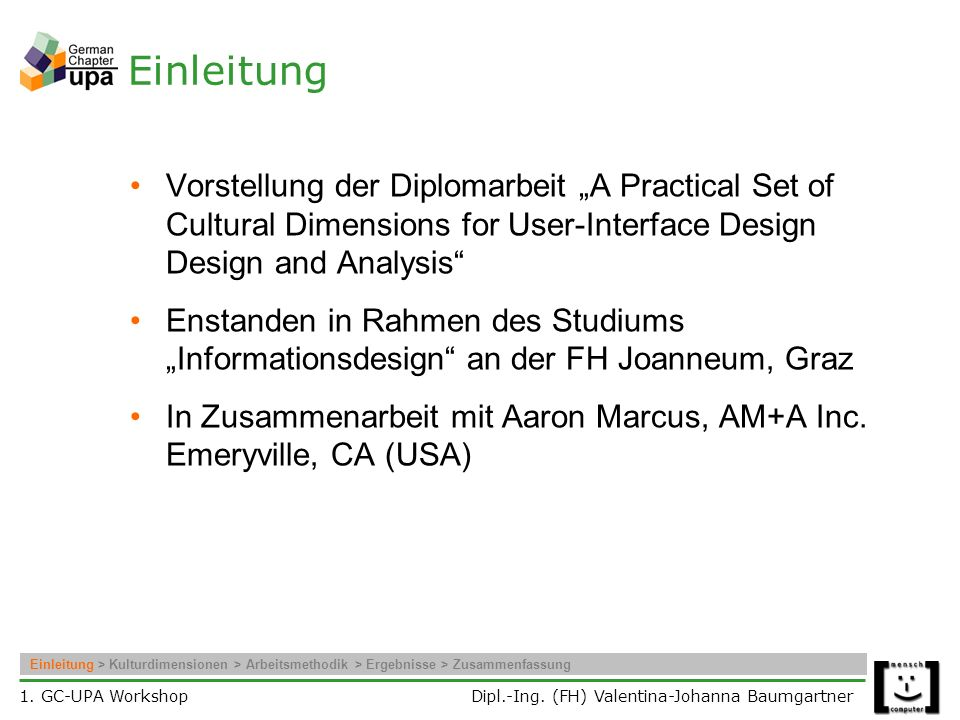 "Einleitung Vorstellung der Diplomarbeit ""A Practical Set of Cultural Dimensions for User-Interface Design Design and Analysis"