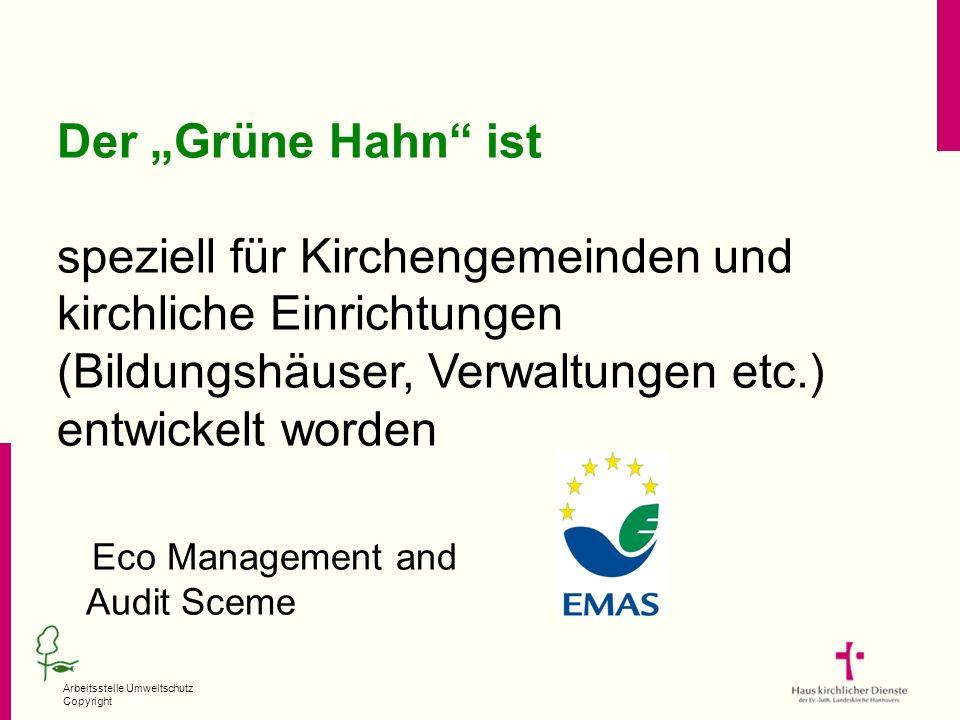 """Der """"Grüne Hahn ist speziell für Kirchengemeinden und kirchliche Einrichtungen (Bildungshäuser, Verwaltungen etc.)"""