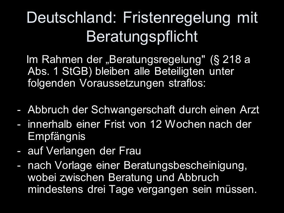 Deutschland: Fristenregelung mit Beratungspflicht
