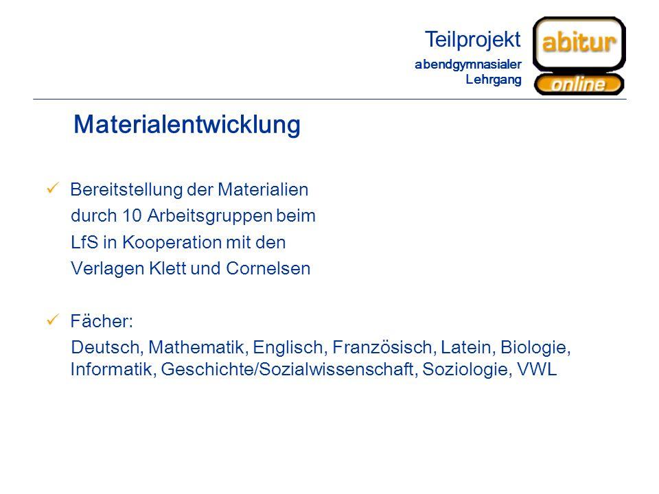 Materialentwicklung Teilprojekt Bereitstellung der Materialien