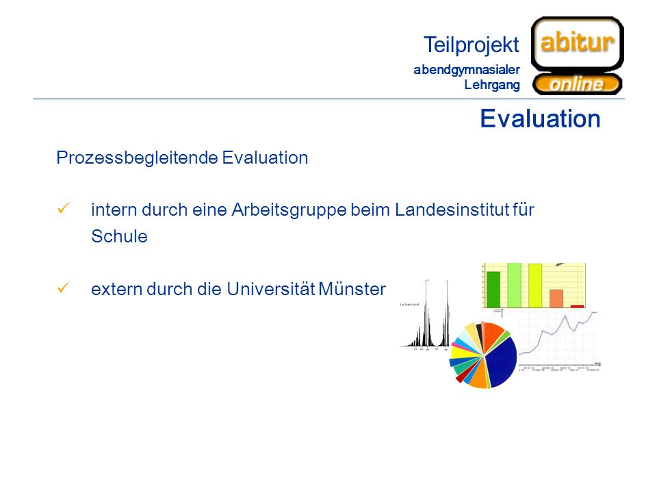 Evaluation Teilprojekt Prozessbegleitende Evaluation