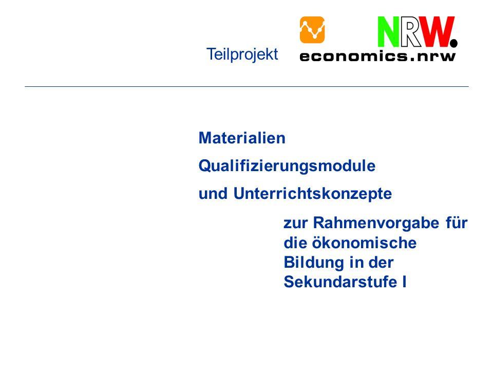 Teilprojekt Materialien. Qualifizierungsmodule. und Unterrichtskonzepte.
