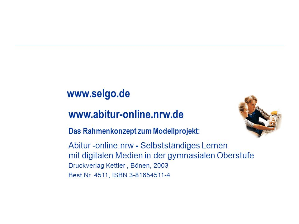 www.selgo.de Das Rahmenkonzept zum Modellprojekt: