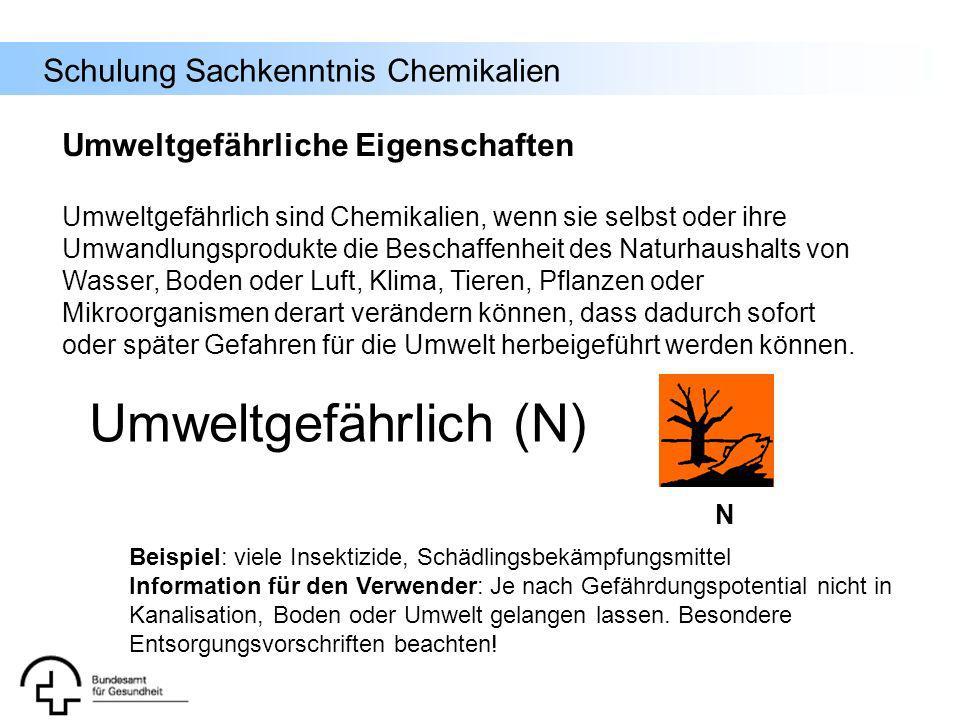 Umweltgefährlich (N) Umweltgefährliche Eigenschaften