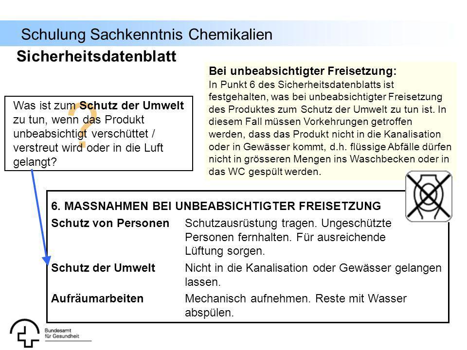 Sicherheitsdatenblatt Bei unbeabsichtigter Freisetzung: