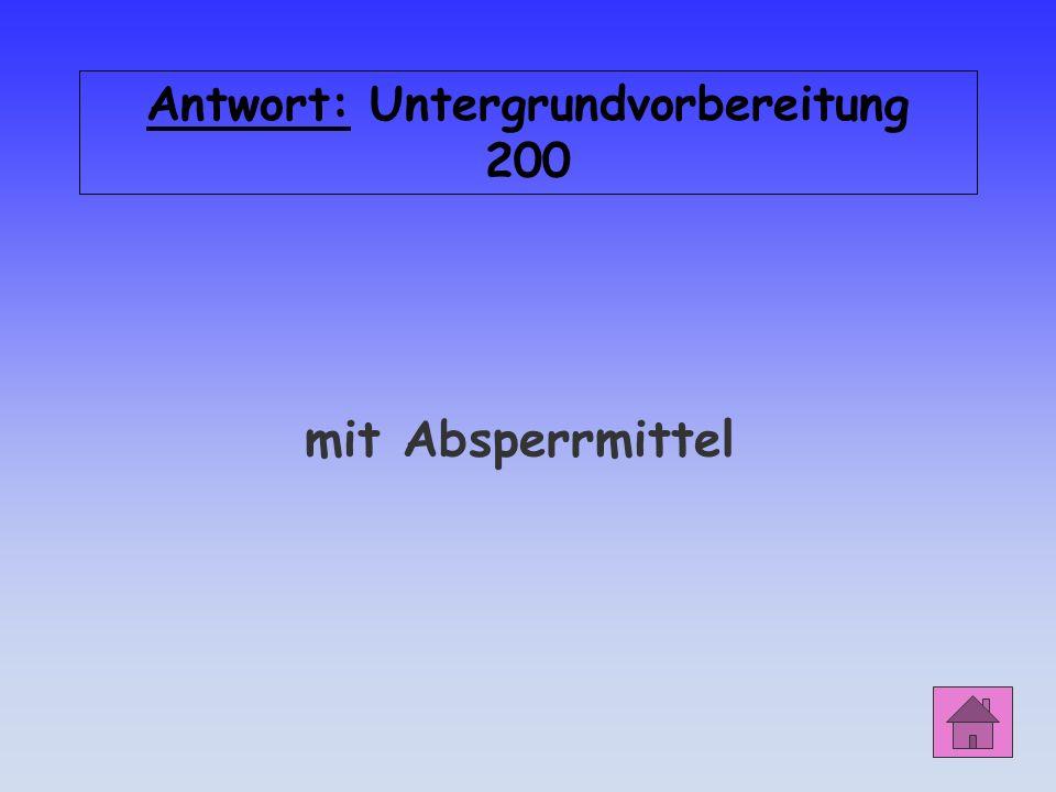 Antwort: Untergrundvorbereitung 200