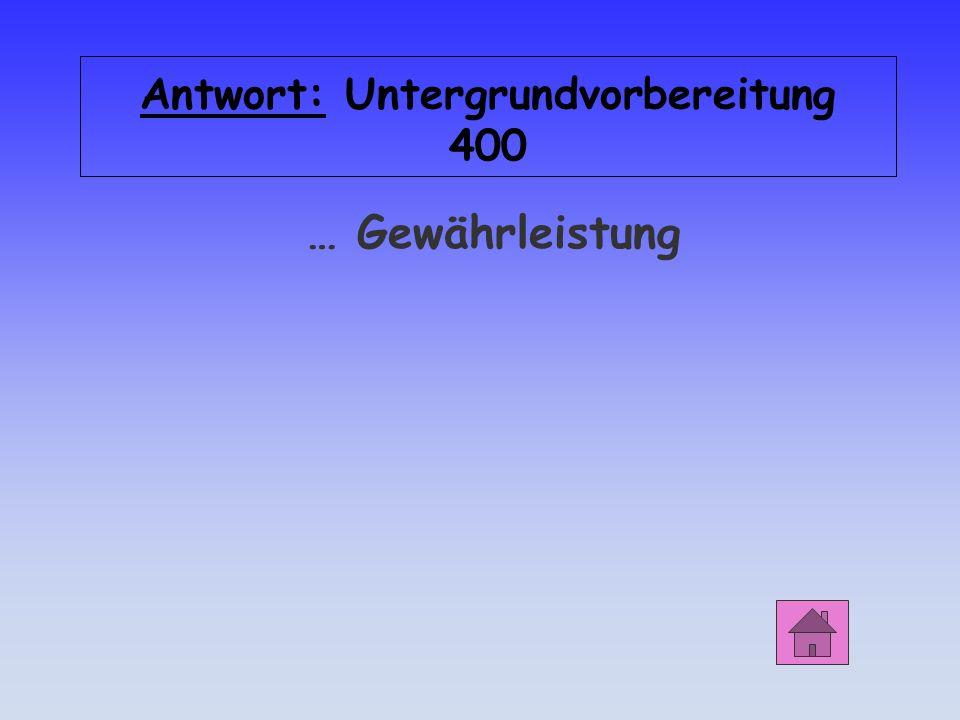 Antwort: Untergrundvorbereitung 400