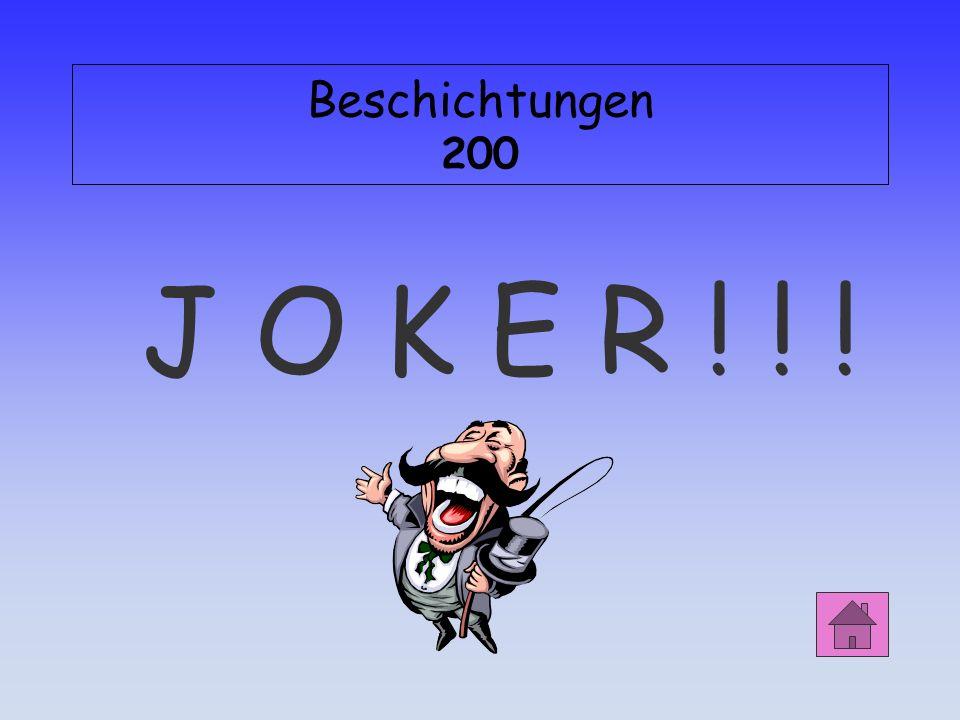 Beschichtungen 200 J O K E R ! ! !
