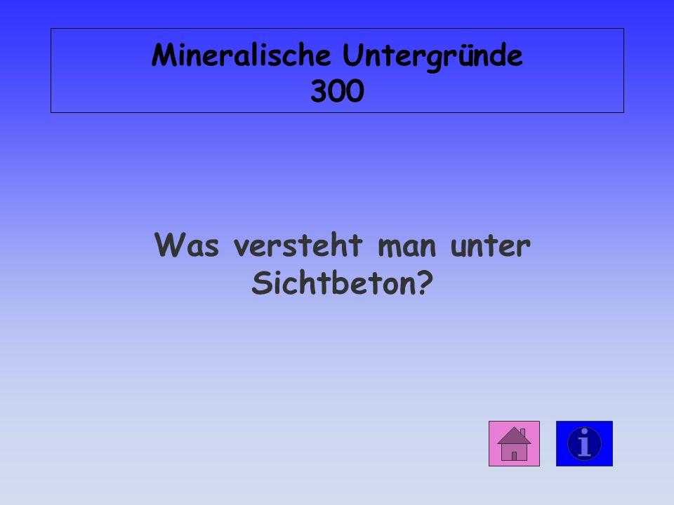 Mineralische Untergründe 300