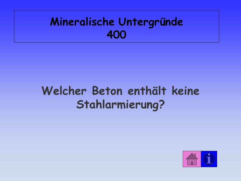 Mineralische Untergründe 400