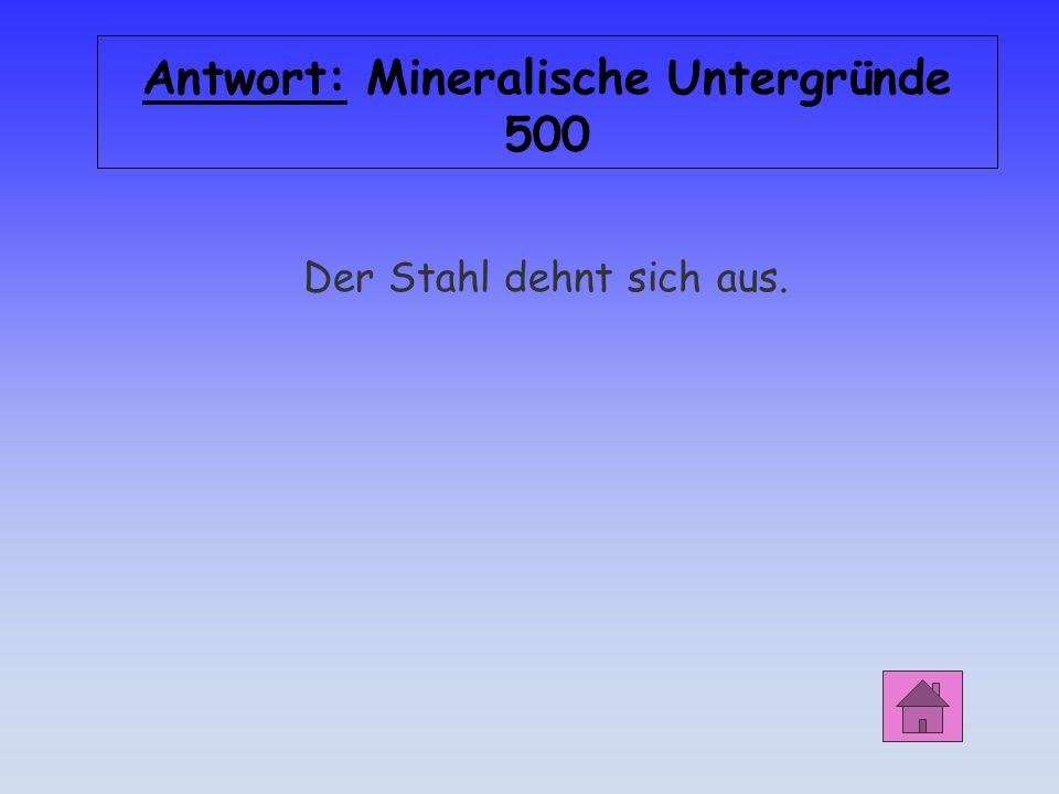 Antwort: Mineralische Untergründe 500