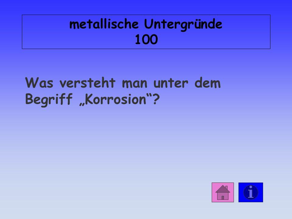 metallische Untergründe 100