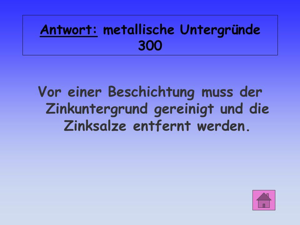 Antwort: metallische Untergründe 300
