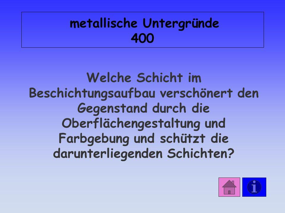 metallische Untergründe 400