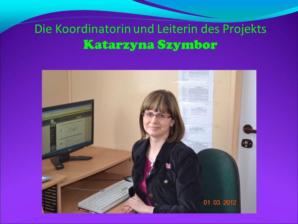 Die Koordinatorin und Leiterin des Projekts Katarzyna Szymbor