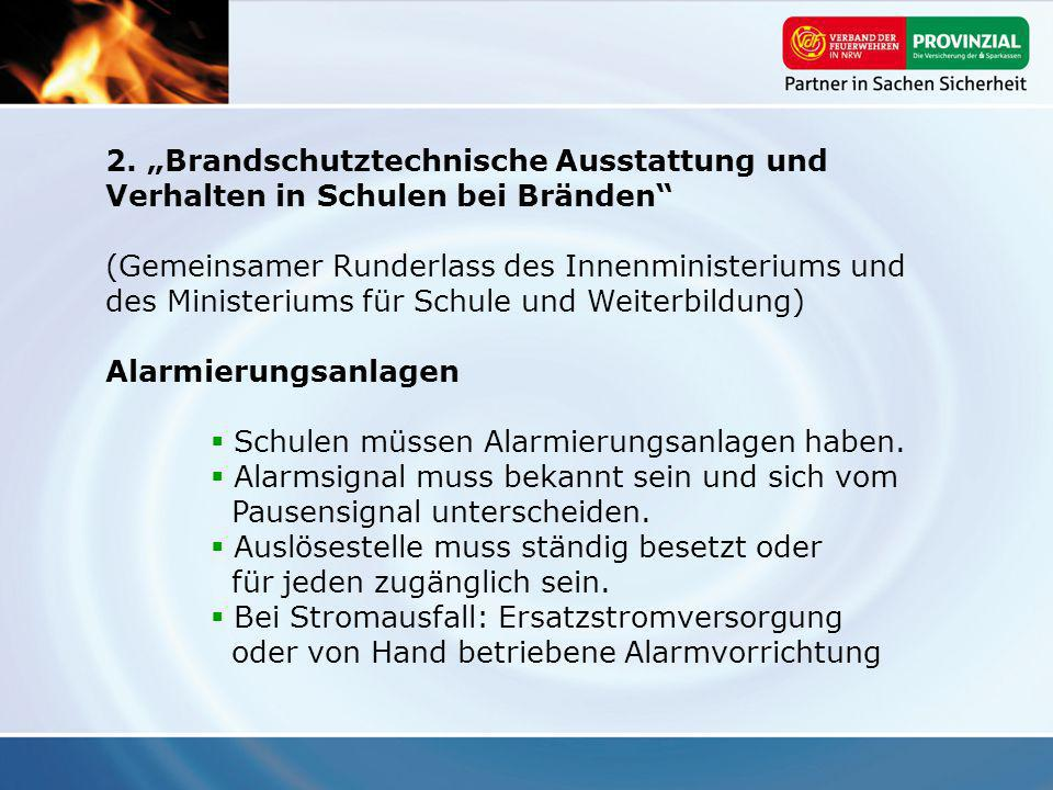 """2. """"Brandschutztechnische Ausstattung und Verhalten in Schulen bei Bränden"""