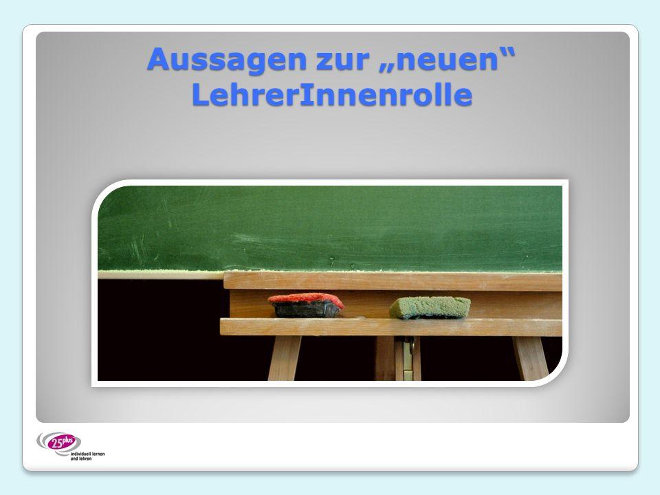 """Aussagen zur """"neuen LehrerInnenrolle"""
