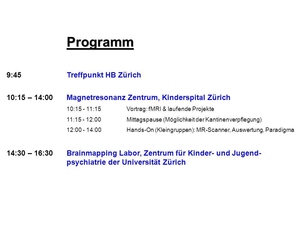 Programm 9:45 Treffpunkt HB Zürich