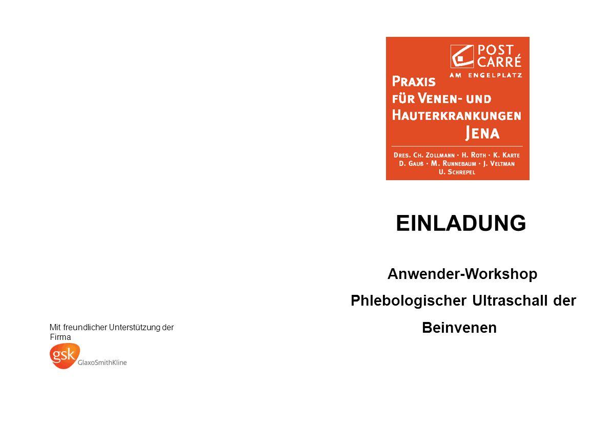 EINLADUNG Anwender-Workshop Phlebologischer Ultraschall der Beinvenen