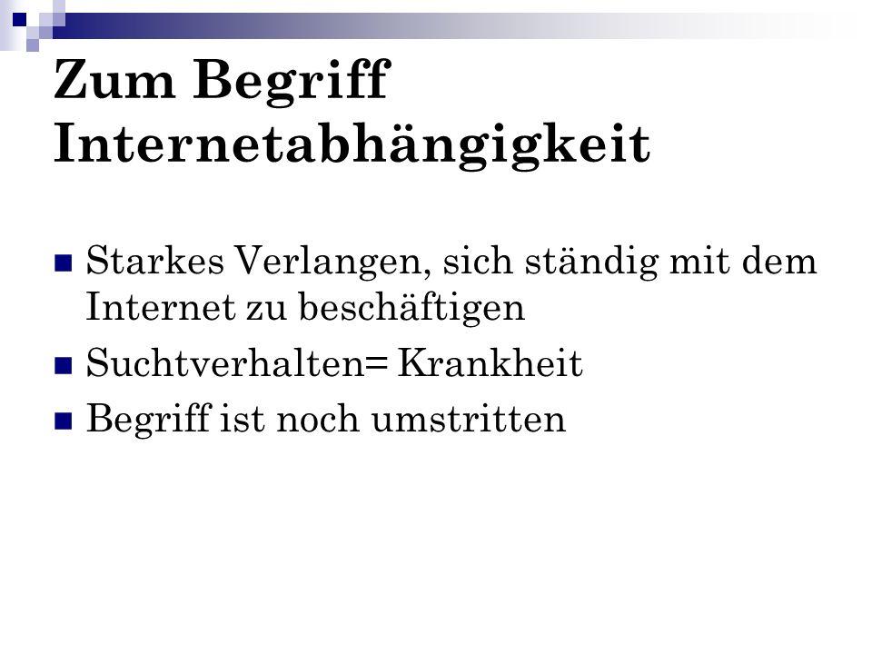 Zum Begriff Internetabhängigkeit