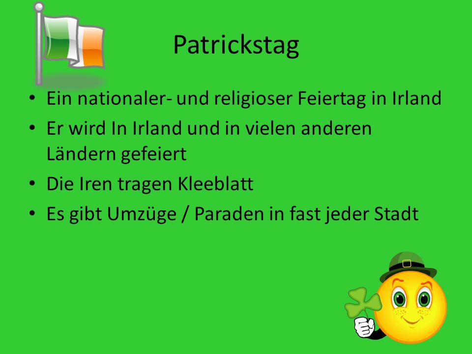 Patrickstag Ein nationaler- und religioser Feiertag in Irland