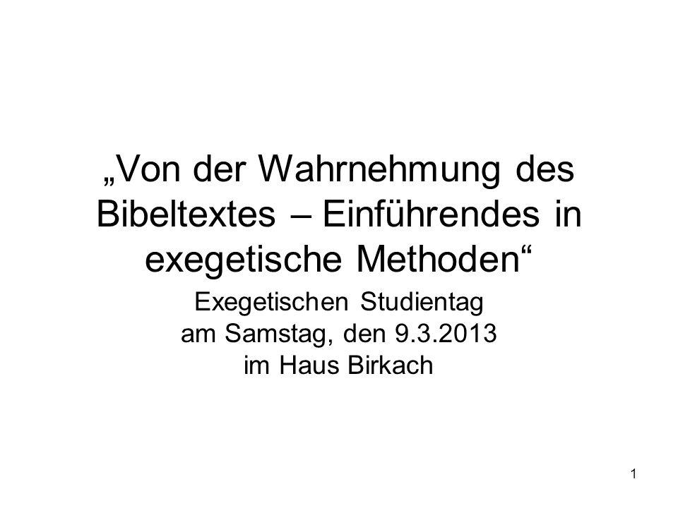 Exegetischen Studientag am Samstag, den 9.3.2013 im Haus Birkach