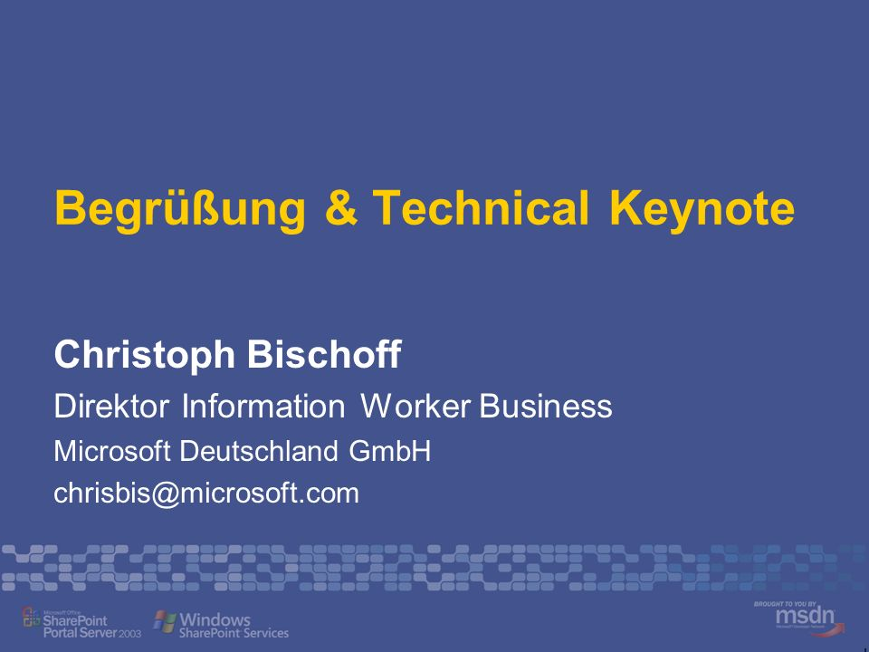 Begrüßung & Technical Keynote