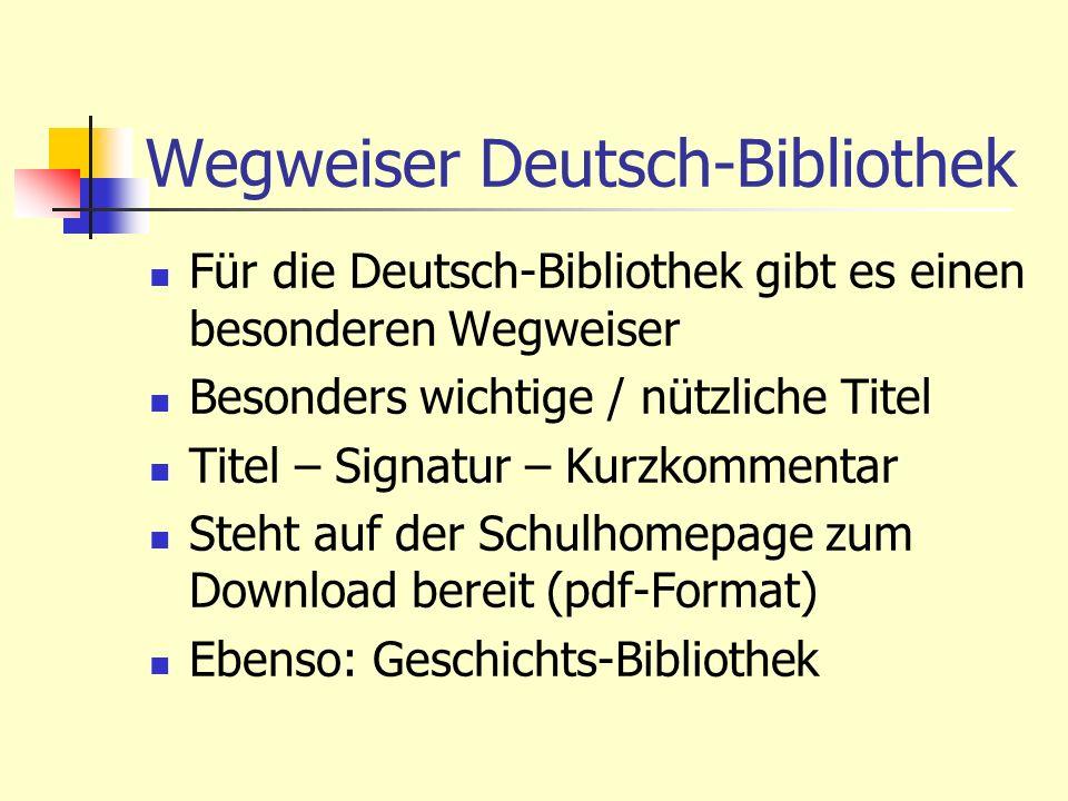 Wegweiser Deutsch-Bibliothek