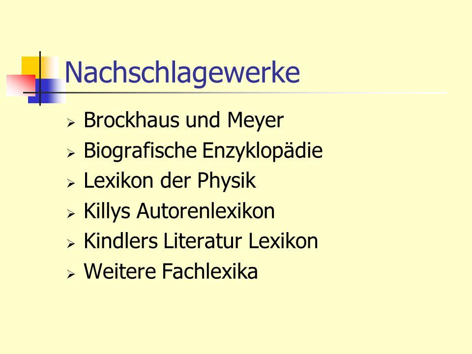Nachschlagewerke Brockhaus und Meyer Biografische Enzyklopädie